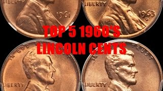 TOP 5 1960S LINCOLN CENTS YOU SHOULD LOOK FOR IN CHANGE