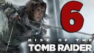 RISE OF THE TOMB RAIDER [Walkthrough ITA PARTE 6] - FUGGIRE