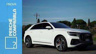 Audi Q8 | Perché comprarla... e perché no