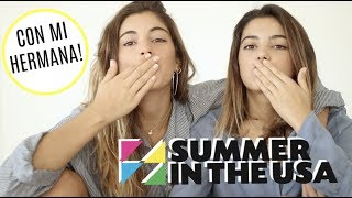 summer in the usa nuestra experiencia con mi hermana