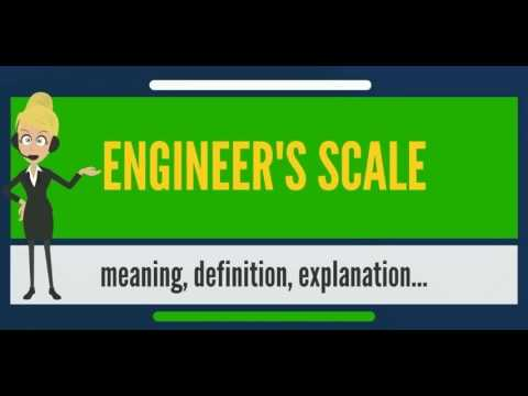What is ENGINEER'S SCALE? What does ENGINEER'S SCALE mean? ENGINEER'S SCALE meaning