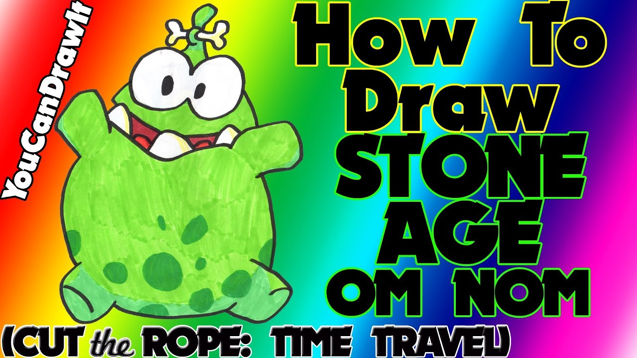 How to draw stone age om nom from cut the rope time travel youcandrawit 1080p hd