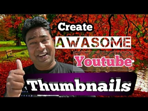 How to Create Professional Thumbnail for YouTube Videos !! Free & Easy