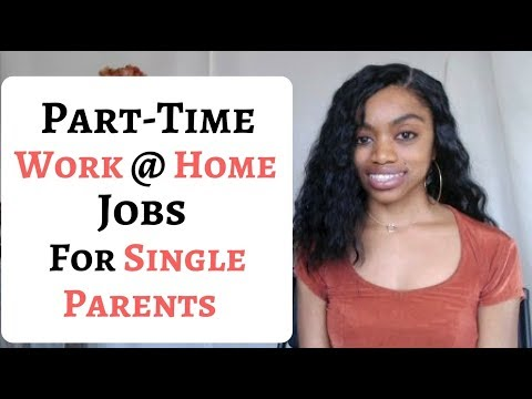 5 Part Time Work At Home Jobs For Single Parents I Flexible Hours!