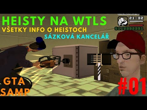HEISTY V SAMPE! | HEISTY #01 | SÁZKOVÁ KANCELÁŘ | GTA SAMP - WTLS | CZ/SK