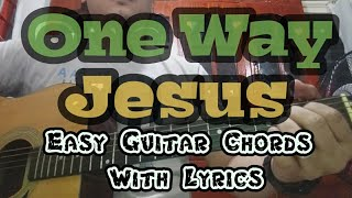 One Way by Hillsong   Easy Guitar Chords With Lyrics   Worship Through Music