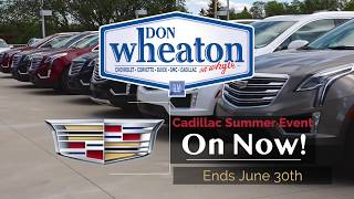 Cadillac Summer Event | Don Wheaton Chevrolet Buick GMC Cadillac