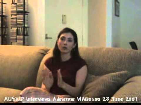 AUSXIP Interviews Adrienne Wilkinson 23 June 2007 clip 8 of 10