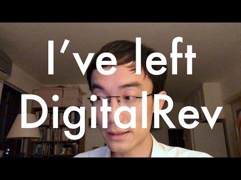I've left DigitalRev