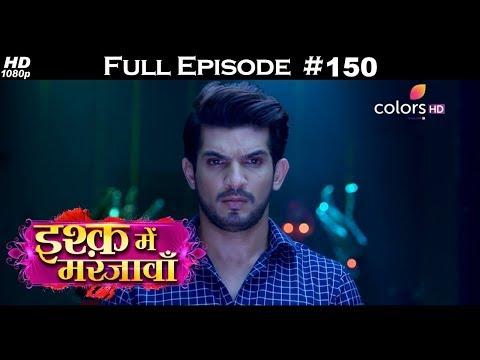 Ishq Mein Marjawan - Full Episode 150 - With English Subtitles