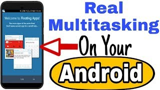 Multi screen In your Android device || Best Multi tasking App
