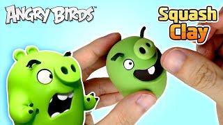 Squash Clay Makes Angry Birds PIG