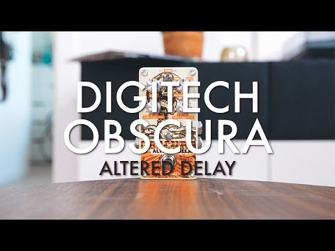 DigiTech Obscura Altered Delay (demo)