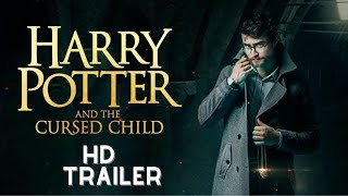 Harry Potter and the Cursed Child (2022) Fan Trailer Daniel Radcliffe, Emma Watson movie
