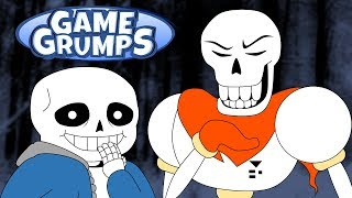 Game Grumps Animated - Sans & Papyrus