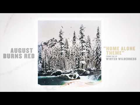 August Burns Red - Home Alone Theme