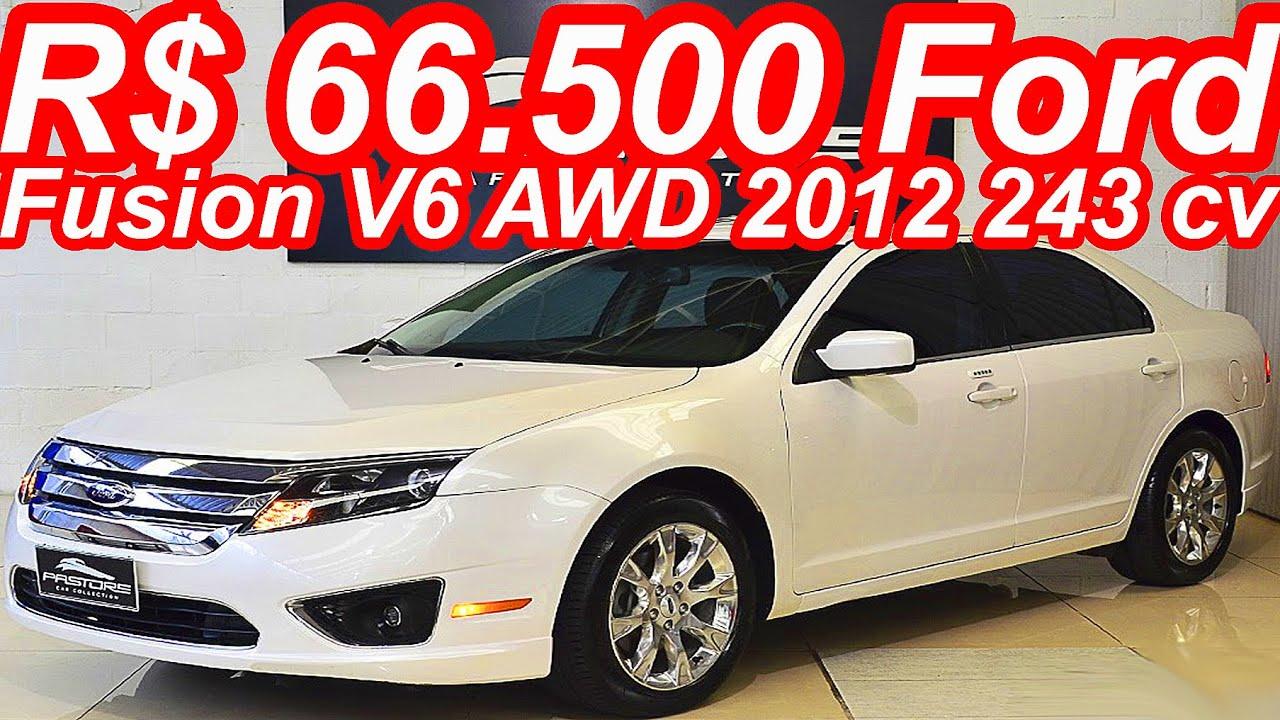 Ford ford fusion v6 : PASTORE R$ 66.500 Ford Fusion V6 AWD 2012 aro 17 AT6 3.0 24v 243 ...