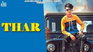 Thar | ( Full HD) | Samsoon Mangian Wala | New Punjabi Songs 2019 | Latest Punjabi Songs 2019