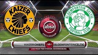 Absa Premiership 2018/19 | Kaizer Chiefs vs Bloemfontein Celtic