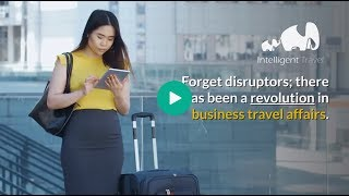 Forget disruptors; there has been a revolution in business travel affairs.