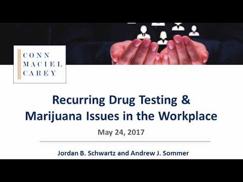 Recurring Drug Testing and Marijuana Issues in the Workplace