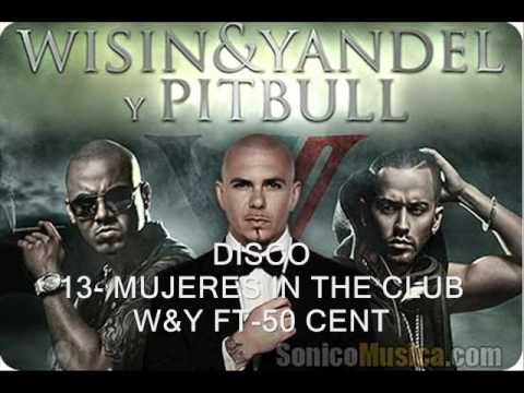 Pitbull VS Wisin & Yandel  13 - MUJERES IN THE CLUB