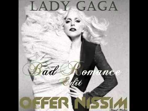 Lady GaGa - Bad Romance -Offer Nissim Feat. Peter Rauhofer Remix