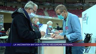 Yvelines | La vaccination bat son plein au Vélodrome National