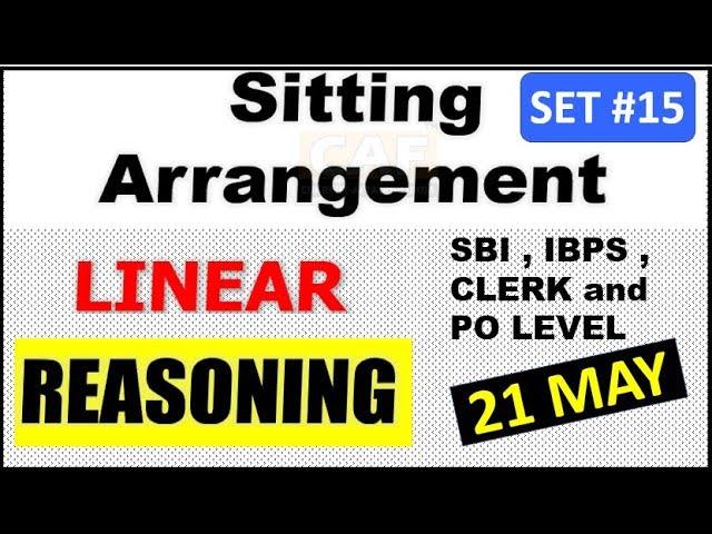 SITTING ARRANGEMENT LINEAR BASED Set #15 (NEW PATTERN) | 21 MAY 2018