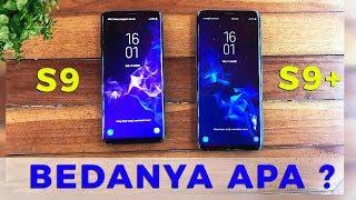 Mau upgrade ke Samsung Galaxy S9 apa S9 Plus ? TONTON INI DULU...