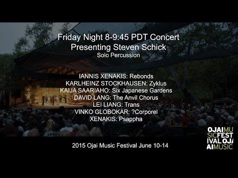 Ojai Music Festival 2015: Friday 8PM Concert
