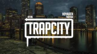 TroyBoi - Voyager