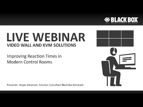 Improving Reaction Times in Modern Control Rooms - Video Wal