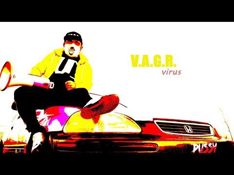 V.A.G.R. - VIRUS (MOOD VIDEO)