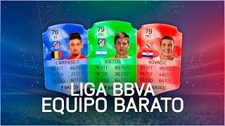 FIFA 16 | EQUIPO BARATO - LIGA BBVA