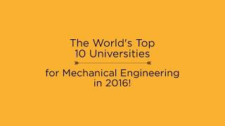 Top 10 Universities - Top 10 Universities for Mechanical Engineering in 2016