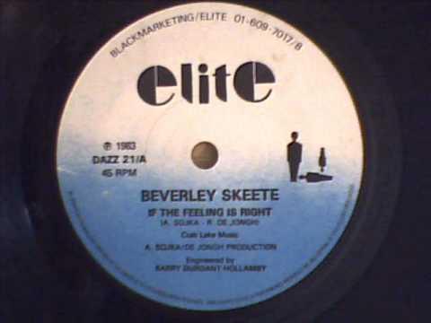 BEVERLEY SKEETE - IF THE FEELING IS RIGHT