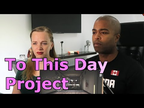 To This Day Project - Shane Koyczan (REACTION 🔥)