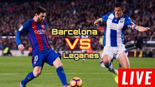 Barcelona vs leganes live football ...