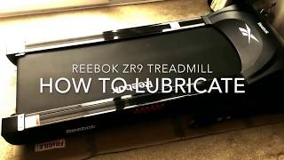 How To Lubricate Reebok ZR9 Treadmill Running Machine