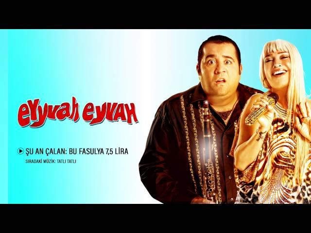 Eyyvah Eyvah - Bu Fasulya 7,5 Lira (Orijinal Film Müzikleri)