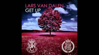 Lars Van Dalen - Get Up (Carl Phaffa & Mike Moorish Remix)
