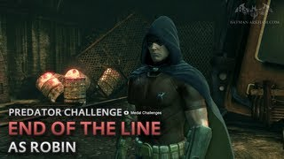 Batman: Arkham City - End of the Line [as Robin] - Predator Challenge