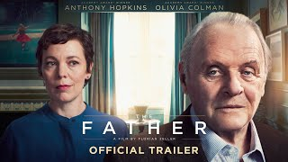 The Father - Official International Trailer - In Cinemas 2021