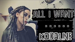 All I Want - Kodaline Cover