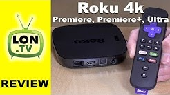 Roku 4k Review : Ultra vs. Premiere vs. Premiere+ - Which One is Best?