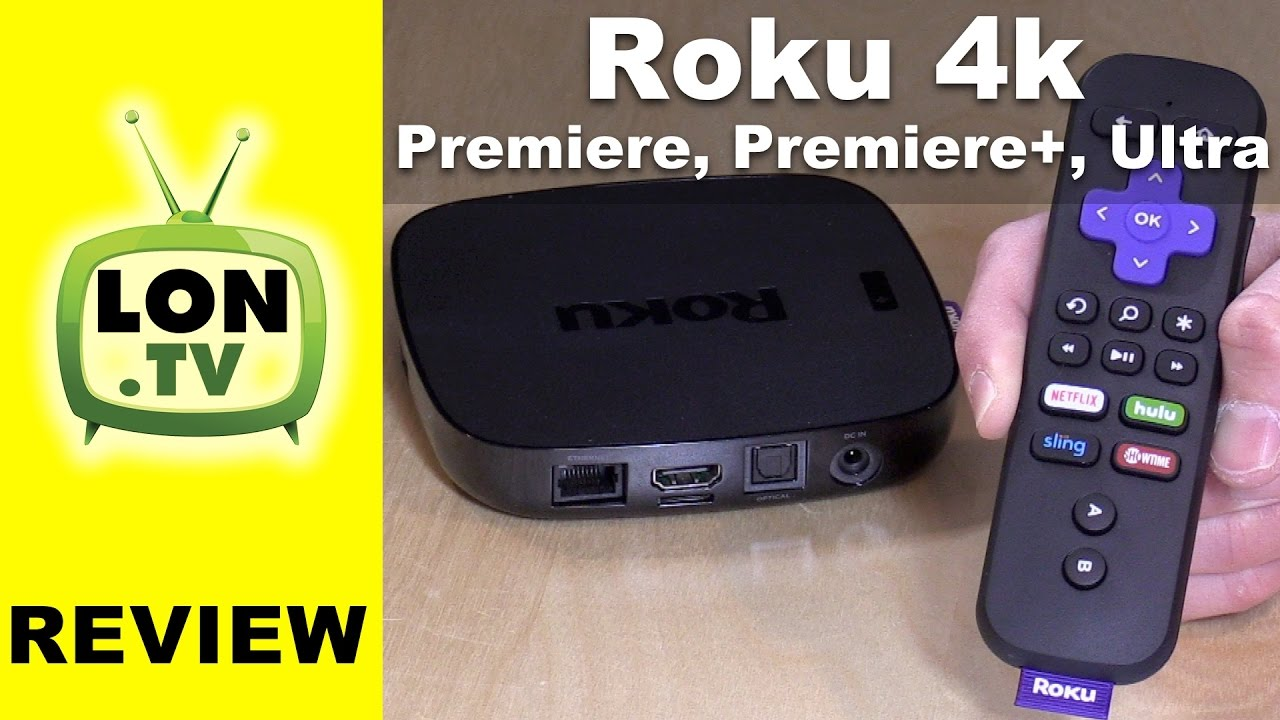 Roku 4k Review : Ultra vs. Premiere vs. Premiere+ - Which One is