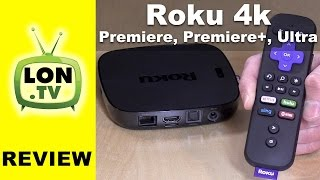 Roku 4k Review : Ultra vs. Premiere vs. Premiere  - Which One is Best?