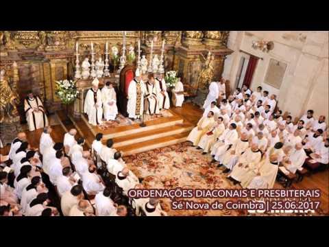 Ordenações Diaconais e Presbiterais | Sé Nova de Coimbra :: 25.06.2017