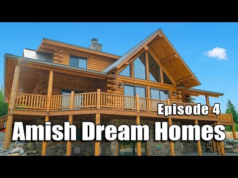 Episode 4 | Log Lodge in Montana | Amish Dream Homes